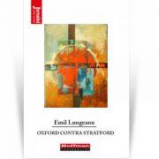 Oxford contra Stratford - Emil Lungeanu