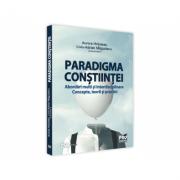 Paradigma constiintei - abordari multi si interdisciplinare. Concepte, teorii si practici - Aurora Hrituleac, Liviu-Adrian Magurianu