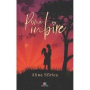 Prima iubire - Alina Sfirlea