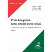 Procedura penala. Partea generala. Partea speciala. Editia a 4-a - Andrei Zarafiu, Cristian Balan, Ioan-Paul Chis