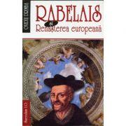Rabelais si Renasterea europeana - Ovidiu Drimba