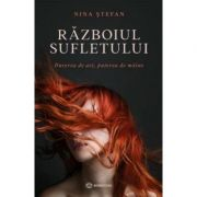 Razboiul sufletului - Nina Stefan