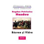 Razvan si Vidra (text comentat) - Bogdan Petriceicu Hasdeu
