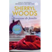 Reuniune de familie - Sherryl Woods
