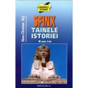 Sfinx tainele istoriei, II - Hans-Christian Huf