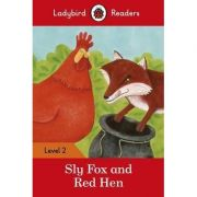 Sly Fox and Red Hen. Ladybird Readers Level 2