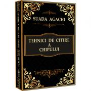 Tehnici de citire a chipului – Suada Agachi