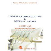 Termeni si expresii utilizate in medicina dentara - Norina Forna, Irina Croitoru