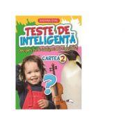 Teste de inteligenta. Descopera cat de inteligent este copilul tau! Cartea 2 - Sadhna Syal