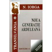 Transilvania, volumele 10-11 - Nicolae Iorga