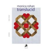 translucid - Monica Rohan