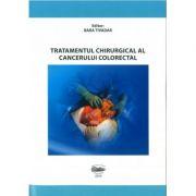 Tratamentul chirurgical al cancerului colorectal - Tivadar Bara, Tivadar Bara jr., Simona Gurzu, Ioan Jung, Mircea Muresan, Cosmin Nicolescu