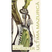 Ultima mazurca - Alexander Hausvater