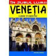 Venetia. Ghid turistic - Luigi Armioni