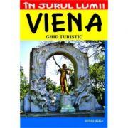 Viena. Ghid turistic - Julia-Maria Cristea