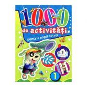 1000 de activitati pentru copii isteti volumul 1