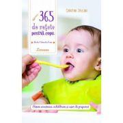 365 de retete pentru copii: de la 4 luni la 3 ani - Christine Zalejski