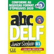 ABC DELF Junior scolaire - Niveau B1 - Livre + DVD + Livre-web - 2eme edition - Adrien Payet, Virginie Salles
