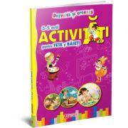 Activitati pentru fete si baieti 3-5 ani