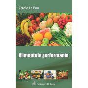 Alimentele performante - Carole La Pan