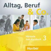 Alltag, Beruf & Co. 3 2 Audio-CDs zum Kursbuch - Norbert Becker