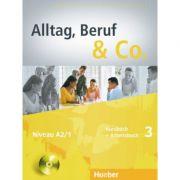 Alltag, Beruf & Co. 3, Kursbuch + Arbeitsbuch + CD zum Arbeitsbuch - Norbert Becker