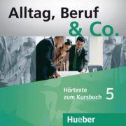 Alltag, Beruf & Co. 5, 2 CDs zum Kursbuch - Norbert Becker
