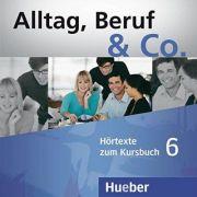 Alltag, Beruf & Co. 6, 2 CDs zum Kursbuch - Norbert Becker