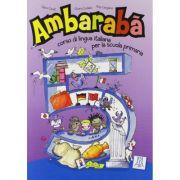 Ambarabà 5. Libro per l'alunno (libro + 2 CD audio)/Ambarabà 5. Cartea elevului (carte + 2 CD-uri audio) - Fabio Casati, Chiara Codato, Rita Cangiano