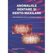 Anomaliile dentare si dento-maxilare - Ecaterina Ionescu