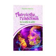 Astrologie relationala. Volumul II - Stephan Arroyo