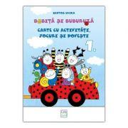Bobita si Buburuza. Carte cu activitati, jocuri si povesti nr. 1 - Erika Bartos