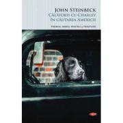 Calatorii cu Charley in cautarea Americii - John Steinbeck