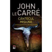 Cantecul misiunii (editie de buzunar) - John le Carre