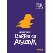 Cartea cu Apolodor. Cartile de aur ale copilariei. Paperback - Gellu Naum