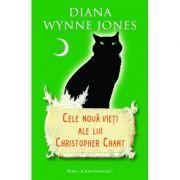 Cele noua vieti ale lui Christopher Chant (editie de buzunar) - Diana Wynne Jones