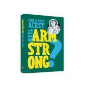 Cine a fost acest... Neil Armstrong? - Franco Cosimo Panini