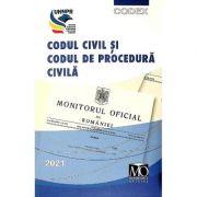 Codul civil si codul de procedura civila Ed. 2021