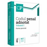 Codul penal adnotat. Volumul I. Partea generala - Voicu Puscasu, Cristinel Ghigheci