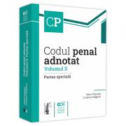 Codul penal adnotat. Volumul II. Partea speciala - Voicu Puscasu, Cristinel Ghigheci