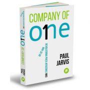 Company of One. De ce vor revolutiona piata afacerile mici - Paul Jarvis