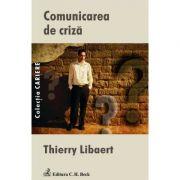 Comunicarea de criza - Thierry Libaert