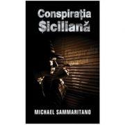 Conspiratia siciliana (editie de buzunar) - Michael Sammaritano