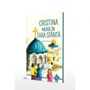 Cristina merge in Tara Sfanta - Maria C. Khoury