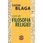 Curs de filosofia religiei - Lucian Blaga