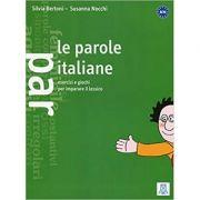 Le parole italiane (libro)/Cuvinte in italiana (carte) - Silvia Bertoni, Susanna Nocchi