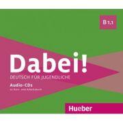 Dabei! B1. 1 2 Audio-CDs zum Kursbuch, 1 Audio-CD zum Arbeitsbuch - Gabriele Kopp, Josef Alberti, Siegfried Buttner