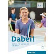 Dabei! A2. 2 Arbeitsbuch - Gabriele Kopp, Josef Alberti, Siegfried Buttner