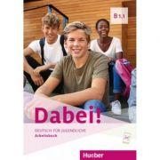 Dabei! B1. 1 Arbeitsbuch - Gabriele Kopp, Josef Alberti, Siegfried Buttner
