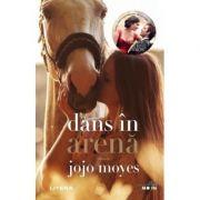 Dans in arena - Jojo Moyes